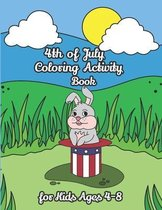 4th of July Coloring Activity Book for Kids Ages 4-8