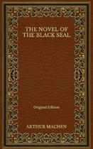 The Novel of the Black Seal - Original Edition