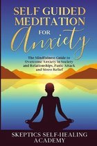 Self-Guided Meditation for Anxiety