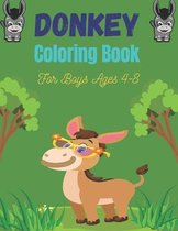 DONKEY Coloring Book For Boys Ages 4-8