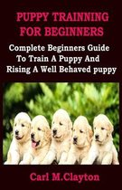 Puppy Trainning for Beginners