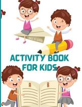 Activity Book for Kids: Activity Book for Kids: Word Search 11 Pages, Mazes 20 Pages, Sudoku 11 Pages, Coloring Pages 24 for Kids 6-8 Ages and
