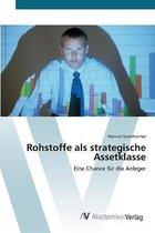 Rohstoffe als strategische Assetklasse