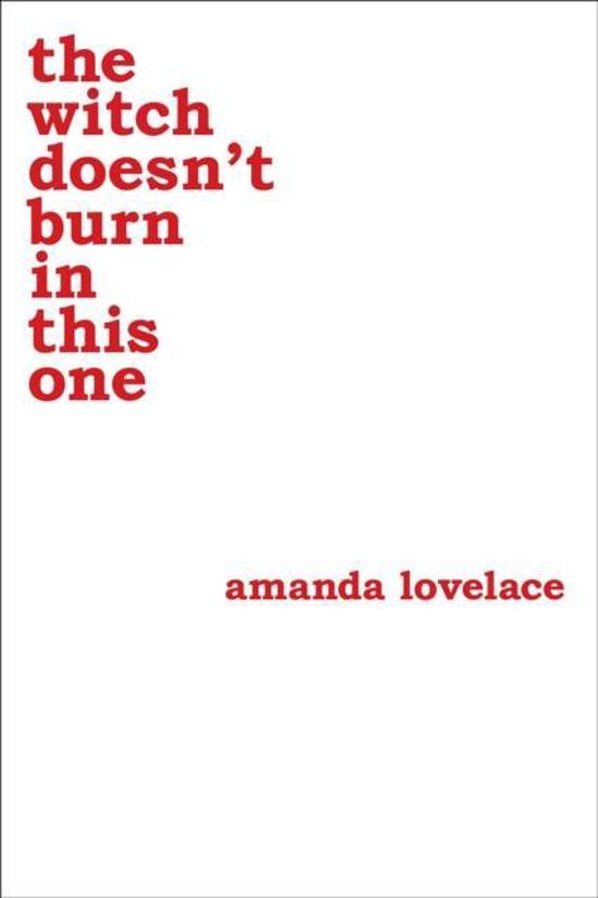 Boek cover the witch doesnt burn in this one van Amanda Lovelace (Paperback)