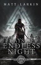 Days of Endless Night