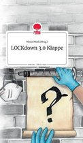 LOCKdown 3.0 Klappe. Life is a Story - story.one