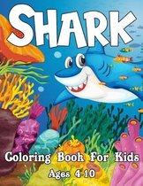 Shark Coloring Book For Kids Ages 4-10