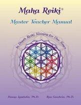 Maha Reiki Master Teaching Manual
