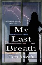 My Last Breath