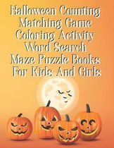 Halloween Counting Matching Game Coloring Activity Word Search Maze Puzzle Books For Kids And Girls