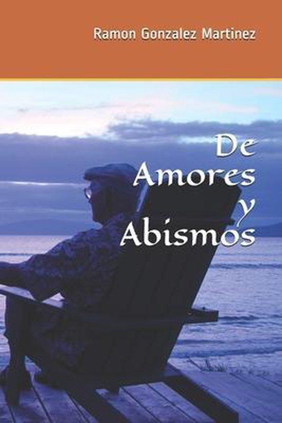 De Amores y Abismos