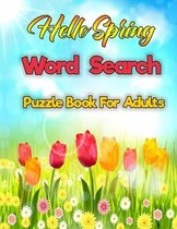 Hello Spring Word Search Puzzle Book For Adults
