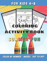 Summer Fun Coloring Activity Book for Kids Ages 4-8
