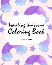 Traveling Unicorns Coloring Book for Children (8x10 Coloring Book / Activity Book)