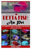 Betta Fish as Pet