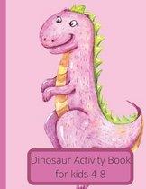 Dinosaur Activity Book For 4-8
