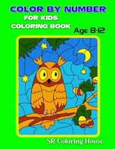 Color By Number For Kids Coloring Book Age 8-12