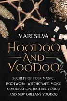 Hoodoo and Voodoo