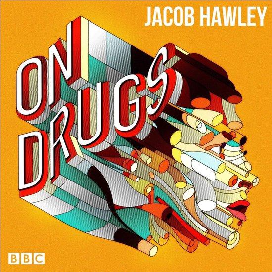 Boek cover Jacob Hawley: On Drugs van Jacob Hawley (Onbekend)