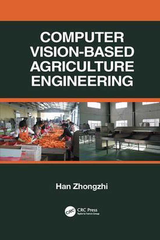 Boek cover Computer Vision-Based Agriculture Engineering van Han Zhongzhi (Paperback)