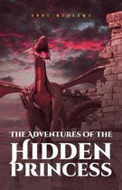 The Adventures Of The Hidden Princess