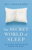 The Secret World of Sleep