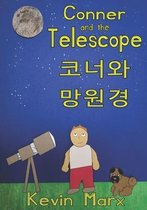 Conner and the Telescope 코너와 망원경: Children's Bilingual Picture Book