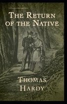Return of the Native Classic Illustrated Editions (Signet Classics)