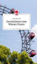 Geschichten vom Wiener Prater. Life is a Story - story.one