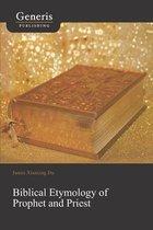 Biblical Etymology of Prophet and Priest