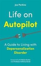 Life on Autopilot