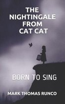 The Nightingale from Cat Cat