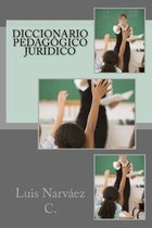 Diccionario Pedagogico Juridico