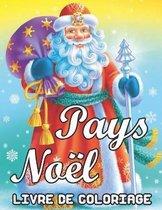 Pays Noel Livre de Coloriage