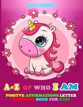 A - Z Of Who I Am