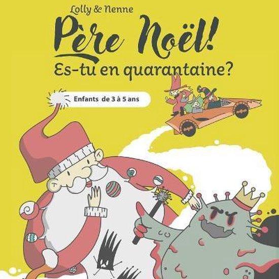 Pere Noel! Es-tu en quarantaine?