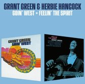Goin' West + Feelin' The Spirit