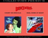 Count On Dracula & Deal Done At Night