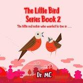 The Little Bird Series Book 2