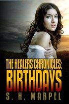 The Healers Chronicles: Birthdays
