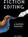 Fiction Editing: A Writer's Roadmap