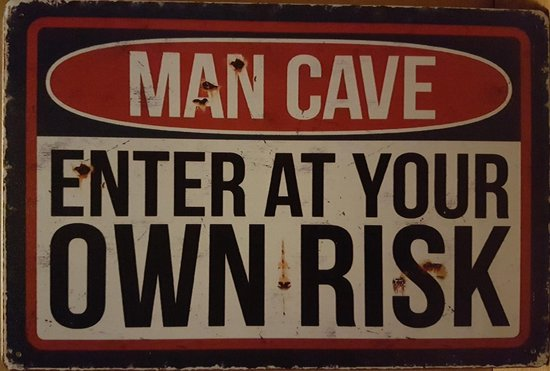 Mancave bord - Enter at your own risk