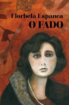 Florbela Espanca - O Fado (64 Page Book Plus Cd)