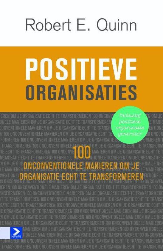 Positieve organisaties - Robert E. Quinn |