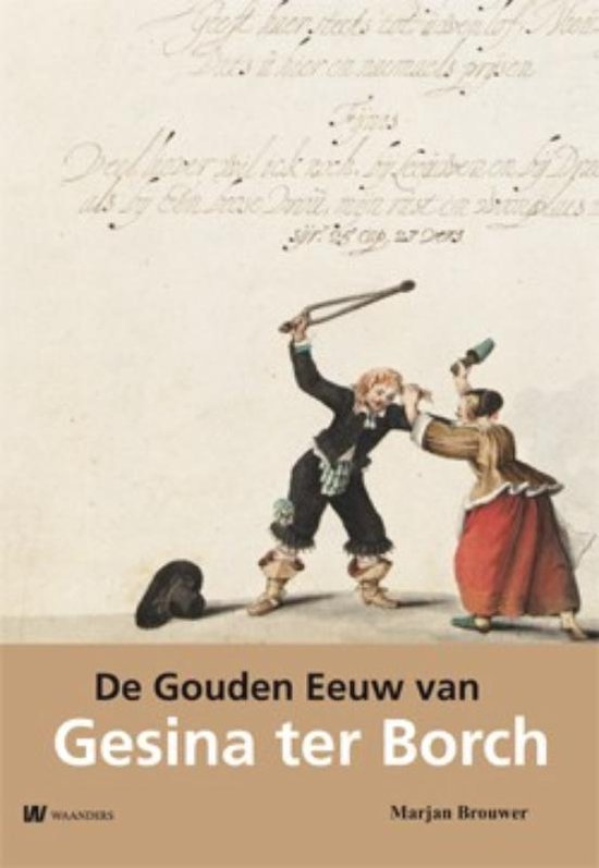 De Gouden Eeuw van Gesina ter Borch - Marjan Brouwer pdf epub