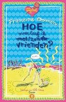 Boek cover Hoe overleef ik 10 - Hoe overleef ik met/zonder vrienden van Francine Oomen