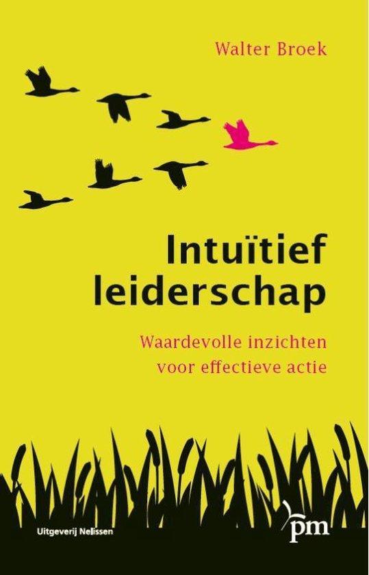 Intuïtief leiderschap - Walter Broek   Fthsonline.com