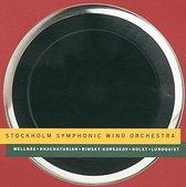 Mellnas, Khachaturian, et al / Stockholm Symphonic Wind