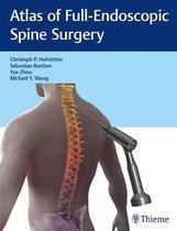 Atlas of Full-Endoscopic Spine Surgery