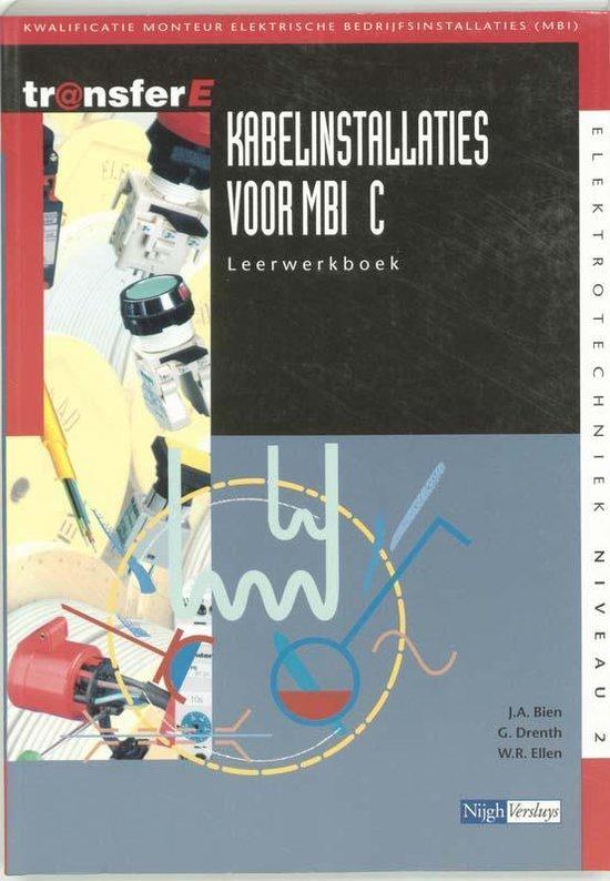 TransferE 2 - Kabelinstallaties voor MBI C Leerwerkboek - J.A. Bien |